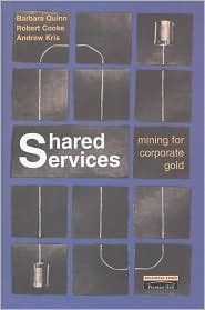 Shared Services: Mining for Corporate Gold