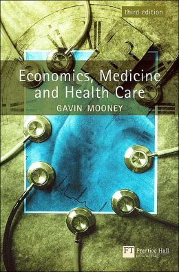 Economics, Medicine and Health Care