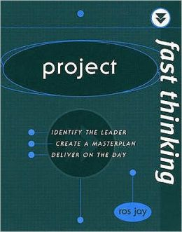 Fast Thinking Project: Work at the Speed of Life