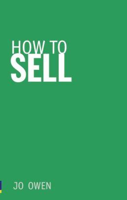 How to Sell: Sell anything to anyone