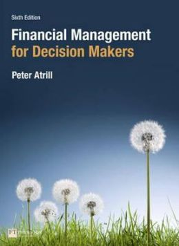 Financial Management for Decision Makers, 6th edition