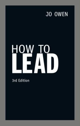 How to Lead: 3rd Edition