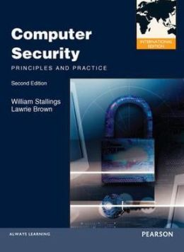 Computer Security: Principles and Practice. William Stallings, Lawrence Brown