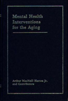 Mental Health Interventions for the Aging
