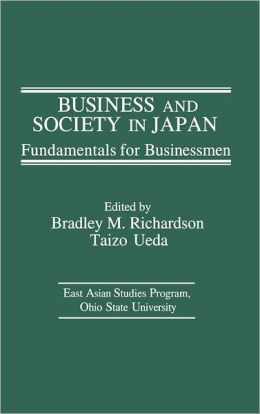 Business and Society in Japan: Fundamentals for Businessmen