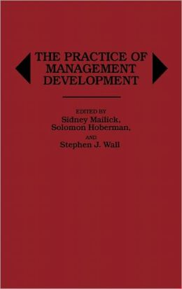 The Practice Of Management Development