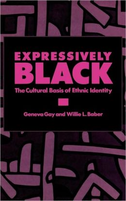 Expressively Black: The Cultural Basis of Ethnic Identity
