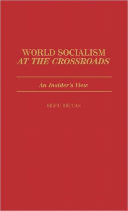 World Socialism At The Crossroads