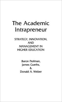 The Academic Intrapreneur
