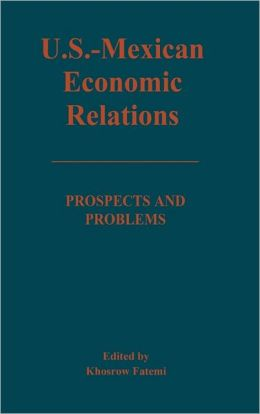 U.S.-Mexican Economic Relations