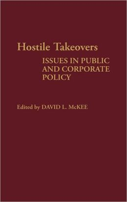 Hostile Takeovers