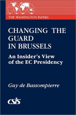 Changing The Guard In Brussels