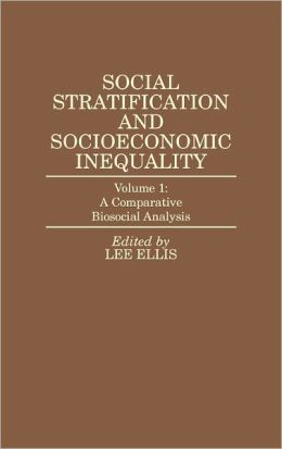 Social Stratification And Socioeconomic Inequality