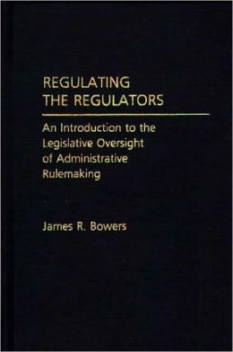 Regulating The Regulators