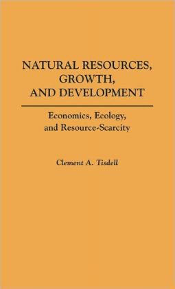 Natural Resources, Growth, And Development