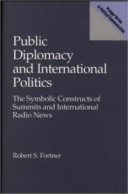 Public Diplomacy And International Politics