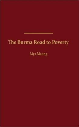 The Burma Road to Poverty