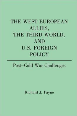 The West European Allies, The Third World, And U.S. Foreign Policy