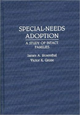 Special-Needs Adoption: A Study of Intact Families