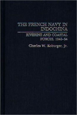 French Navy In Indochina