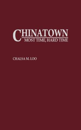 Chinatown: Most Time, Hard Time