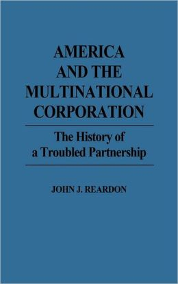 America And The Multinational Corporation