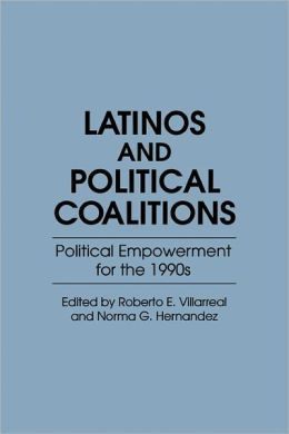 Latinos And Political Coalitions