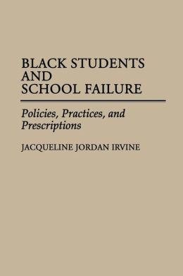 Black Students And School Failure