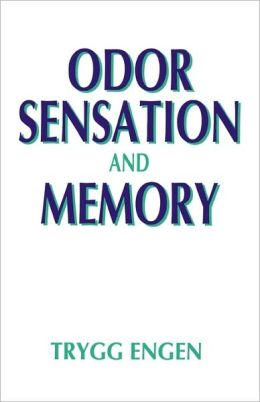 Odor Sensation and Memory