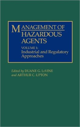 Management Of Hazardous Agents