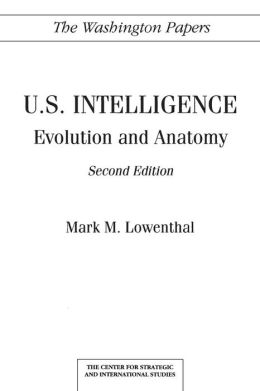 U.S. Intelligence: Evolution and Anatomy