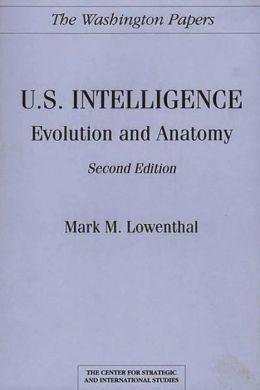 U.S. Intelligence: Evolution and Anatomy