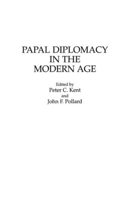 Papal Diplomacy in the Modern Age