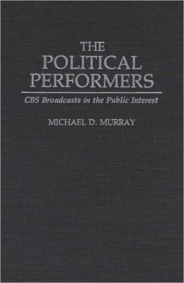 The Political Performers