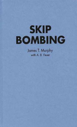 Skip Bombing