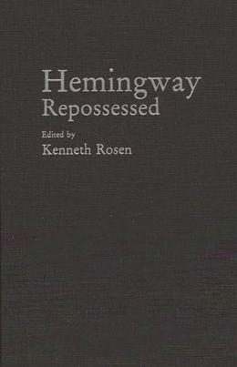 Hemingway Repossessed
