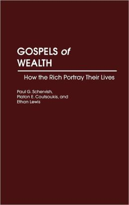 Gospels Of Wealth
