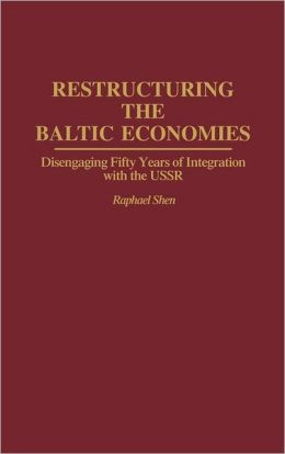 Restructuring The Baltic Economies