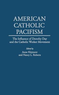 American Catholic Pacifism