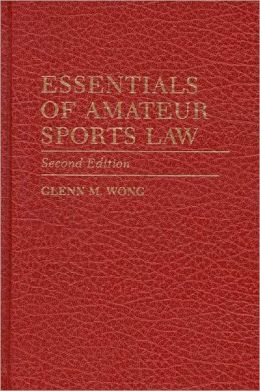 Essentials Of Amateur Sports Law