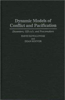 Dynamic Models Of Conflict And Pacification