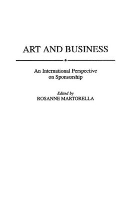 Art and Business: An International Perspective on Sponsorship