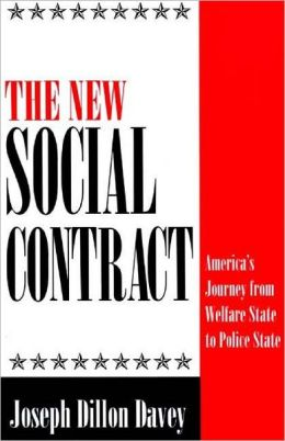 The New Social Contract: America's Journey from Welfare State to Police State