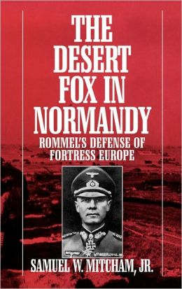 Desert Fox In Normandy