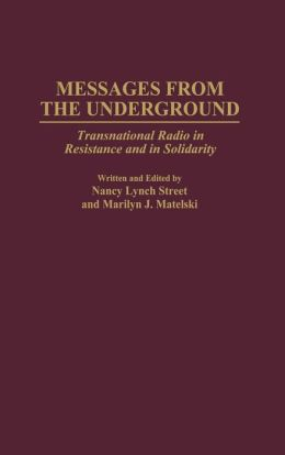 Messages from the Underground: Transnational Radio in Resistance and in Solidarity
