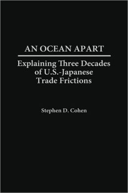 Ocean Apart: Explaining Three Decades of U.S.-Japanese Trade Frictions