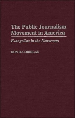 Public Journalism Movement In America