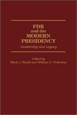 Fdr And The Modern Presidency