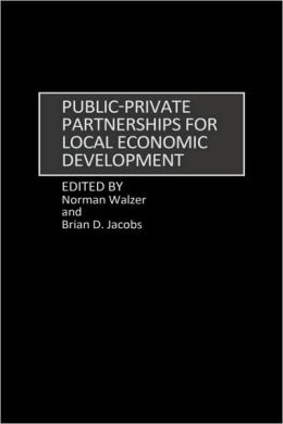 Public-Private Partnerships For Local Economic Development