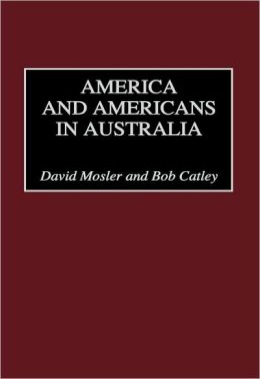 America And Americans In Australia